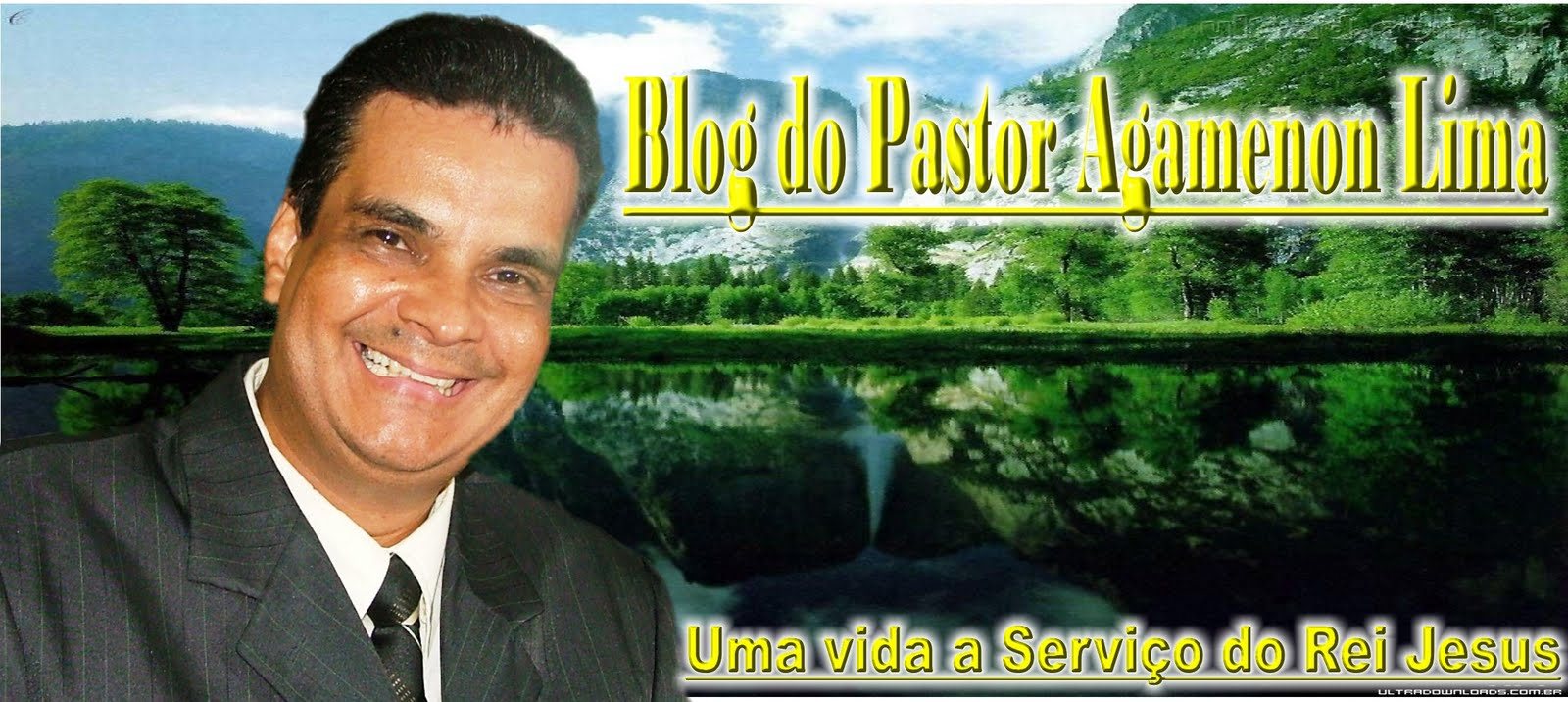 Blog do Pastor Agamenon Lima
