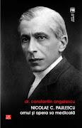 Nicolae Paulescu-omul şi opera sa medicală