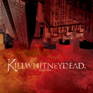 Killwhitneydead - Hell To Pay