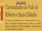 Blog Curiosidades do Vale do Ribeira e suas Cidades