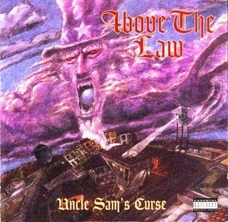 Above The Law - Uncle Sam's Curse (1994)