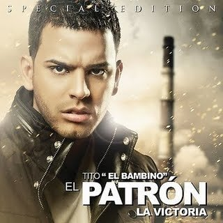 Tito El Bambino El Patrón La Victoria
