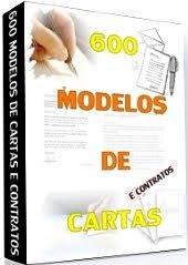 Baixe - 600 Modelos de Cartas e Contratos