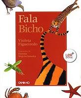FALA BICHO - Violeta Figueiredo