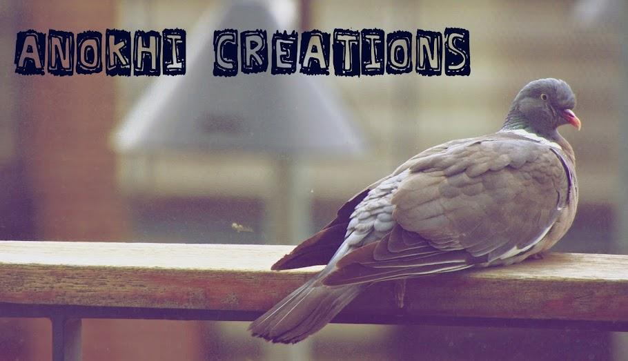 ~ Anokhi Creations ~