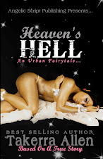 The Newest Sensation By Takerra Allen-Heaven's Hell!