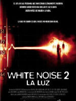 Whitw noise 2 - La luz