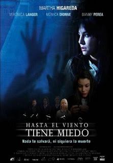 Hasta el viento tiene miedo (2007)
