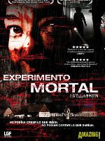 Experimento mortal : Isolation