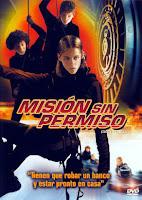 Mision sin permiso (2004) online y gratis