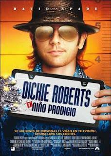 Dickie Roberts Ex niño prodigio (2003)
