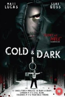 Cold & Dark (Billete al infierno) (2005)