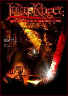 Jolly Roger Massacre at cutters cove (2005)