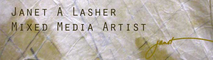 Janet Lasher - Mixed Media Artist
