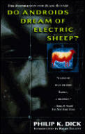 Do Androids Dream of Electric Sheep by Philip K. Dick