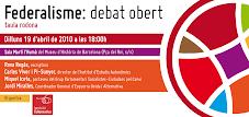 """Alguns moments de la taula rodona """"Federalisme: debat obert"""""""