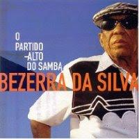 Download   Bezerra da Silva   O Partido Alto do Samba | músicas