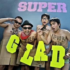 Superglad - Never Die