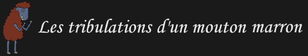 LES TRIBULATIONS D'UN MOUTON MARRON