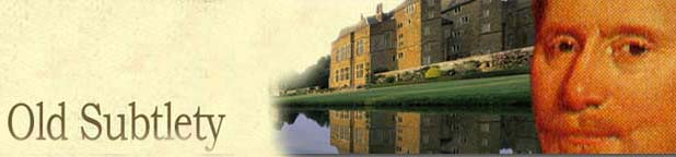 Old Subtlety - blog of Broughton Castle - stately home in Oxfordshire and film location