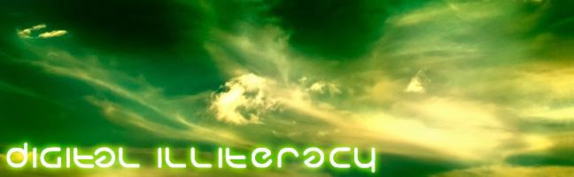 Digital Illiteracy
