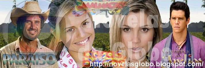 ..:::Novelas da Globo:::..