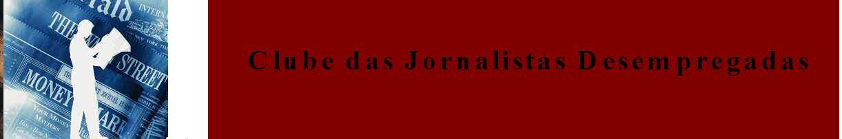 Clube das Jornalistas Desempregadas