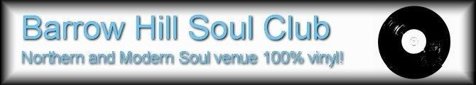 BARROW HILL SOUL CLUB