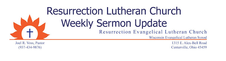 Resurrection Lutheran Church -   Sermon Update