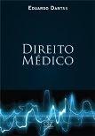 Direito Médico - Eduardo Dantas