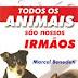 Morre um grande protetor do animais - Marcel Benedeti