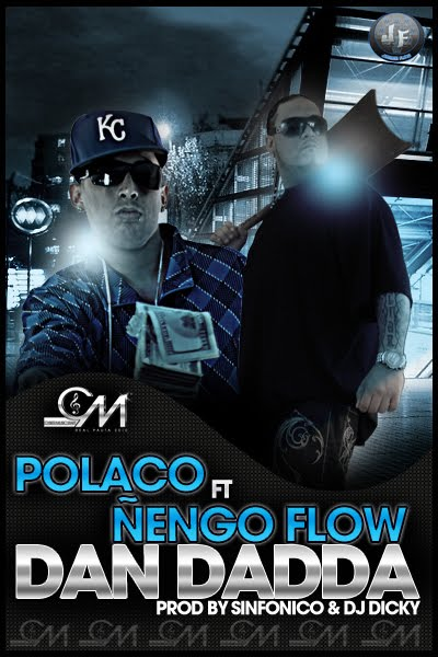Ñengo flow ft Polaco -Dan Daddda