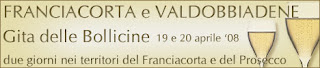 :: Gita delle bollicine :: Franciacorta e Valdobbiàdene - Italiana Sommelier :: 19-20 Aprile 2008 ::