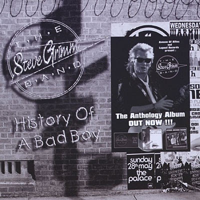 STEVE GRIMM BAND - History Of A Bad Boy