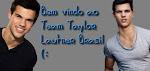 Team Lautner Brasil