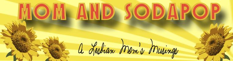 Mom and Sodapop