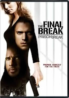 The final break Prison break 2009