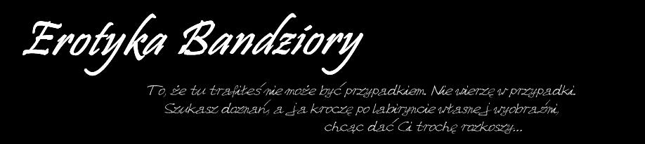 Erotyka Bandziory