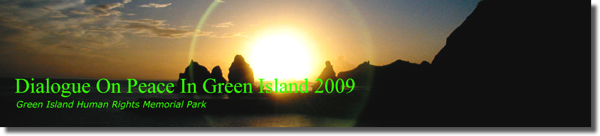 Dialogue On Peace In Green Island 2009