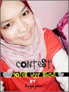 Gojes wif Shawl Contest! :)