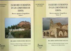 ESCRITORES EXTREMEÑOS EN LOS CEMENTERIOS DE ESPAÑA Tomos I Y II