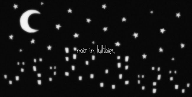 noiz.in.lullabies