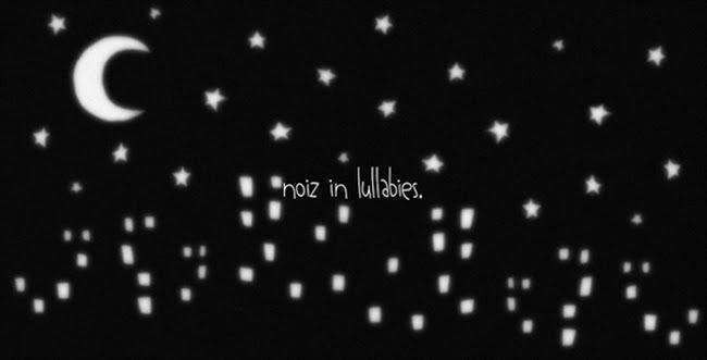 noiz.in.lullabies