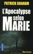 L'apocalypse selon Marie - Patrick Graham