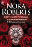 Lieutenant Eve Dallas tomes 1 et 2, Nora Roberts