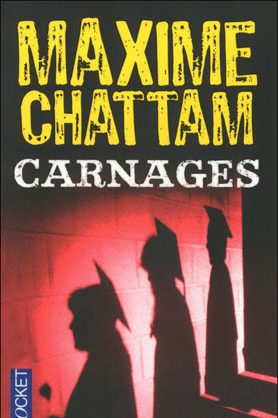 Carnages, Maxime Chattam