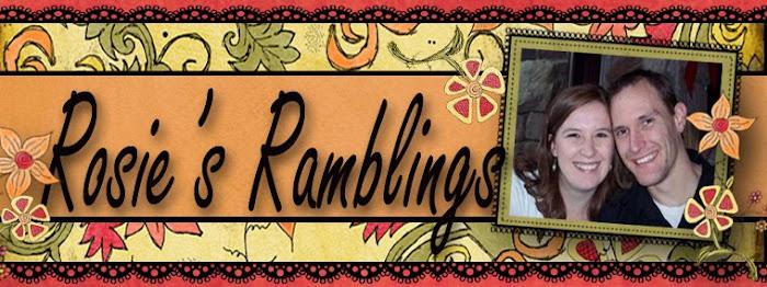 Rosie's Ramblings