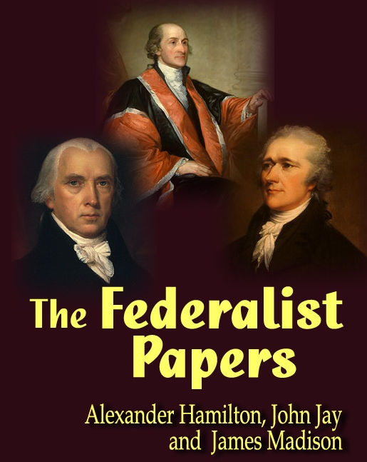 writer of federalist papers Writer of the federalist papers federalist no 10learn to defend the constitution by studying the federalist papers free courseanti-federalist papers is the.