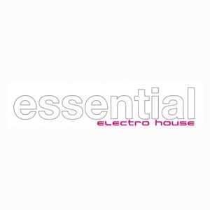 Va essential electro house selection 6 20 unmixed for Essential house music