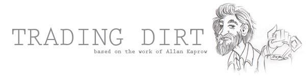 Trading Dirt based on the work of Allan Kaprow